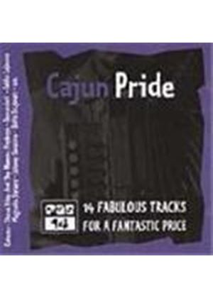 Various Artists - Cajun Pride (14 Fabulous Tracks For A Fantastic Price)