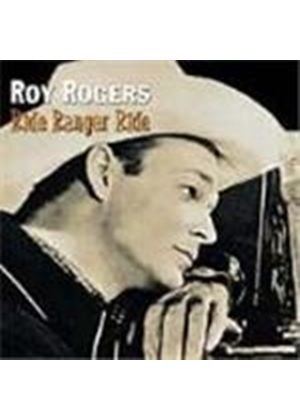 Roy Rogers - Ride Ranger Ride