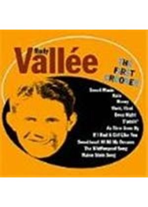 Rudy Vallee - First Crooner, The