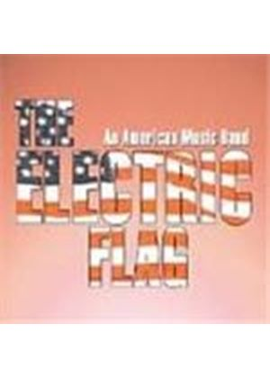 Electric Flag - American Music Band, An