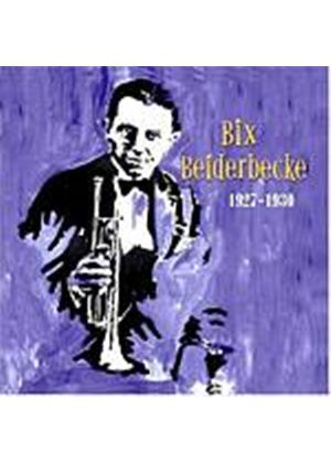 Bix Beiderbecke - Bix Beiderbecke 1927 - 1930 (Music CD)