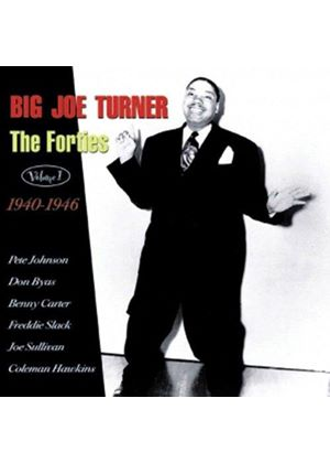 Big Joe Turner - The Forties Vol. 1