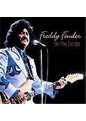 Freddy Fender - On The Border