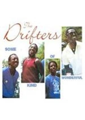 Drifters - SOME KIND OF WONDERFUL