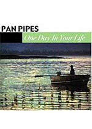 Pan Pipes - One Day In Your Life (Music CD)