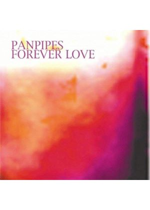 Various Artists - Panpipes: Forever Love
