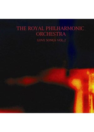 Royal Philharmonic Orchestra - Love Songs Vol. 2