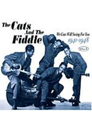The Cats And The Fiddle - We Cats Will Swing For You 1941-1948 - Vol. 3 (Music CD)
