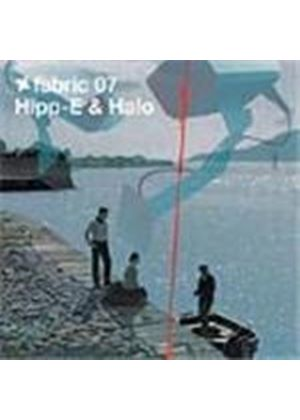 Various Artists - Fabric07 - Hipp-E And Halo (Mixed By Hipp-E & Halo)