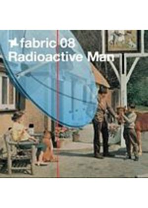 Various Artists - Fabric 08 - Radioactive Man (Music CD)