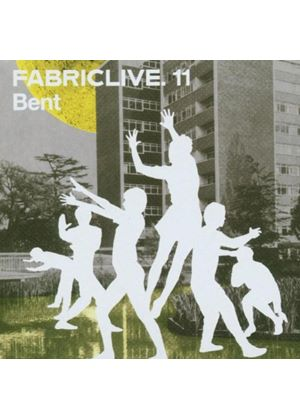 Various Artists - Fabriclive 11 (Mixed By Bent) (Music CD)