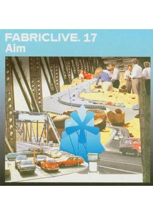 Various Artists - Aim: Fabriclive 17 (Music CD)