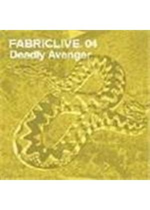 Deadly Avenger - Fabriclive04 - Deadly Avenger (Mixed by Deadly Avenger)