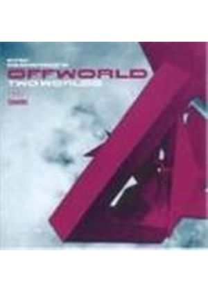 Kirk DeGiorgio Offworld (The) - Two Worlds