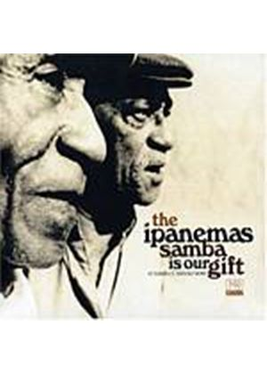 The Ipanemas - Samba Is Our Gift: O Samba E Nosso Dom (Music CD)