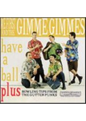 Me First And The Gimme Gimmes - Have A Ball (Music CD)