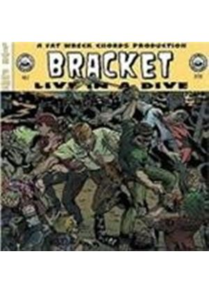 Bracket - Live In A Dive (Music Cd)