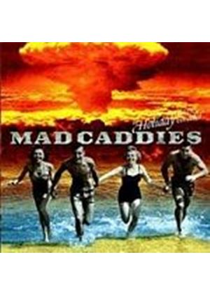 Mad Caddies - Holiday Has Been Cancelled (Music CD)