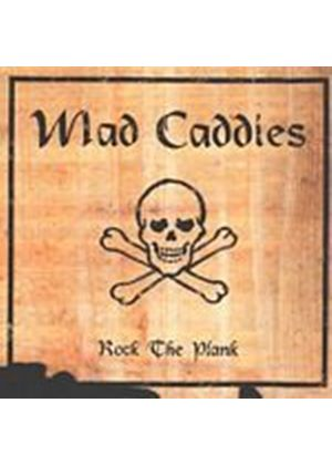 Mad Caddies - Rock The Plank (Music CD)