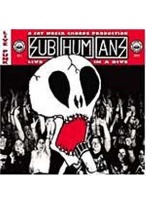 Subhumans - Live In A Dive (Music CD)