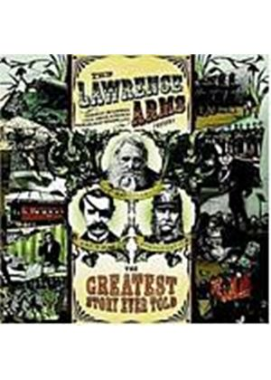 Lawrence Arms - The Lawrence Arms - Greatest Story Ever Told (Music CD)