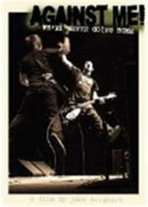 AGAINST ME-WE'RE NEVER GOING  (DVD)