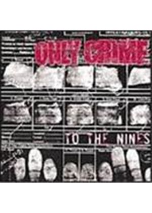 Only Crime - To The Nines (Music Cd)