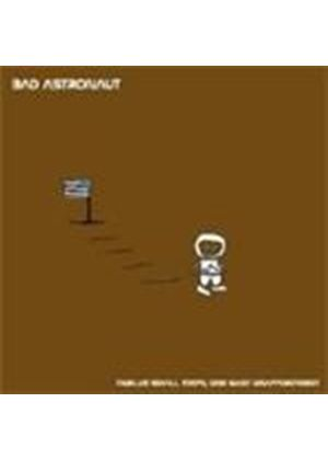 Bad Astronaut - Twelve Small Steps, One Giant Disappointment (Music CD)
