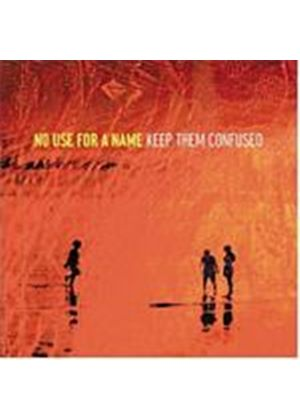 No Use For A Name - Keep Them Confused (Music CD)