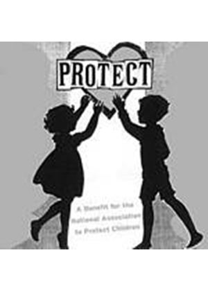Various Artists - Protect: A Benefit For The National Ass.To Protect Children (Music CD)