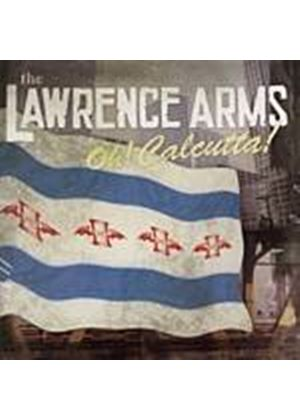 Lawrence Arms - Oh! Calcutta! (Music CD)