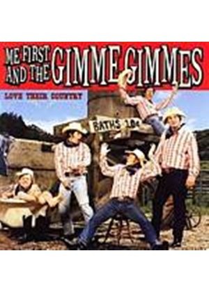 Me First And The Gimme Gimmes - Love Their Country (Music CD)