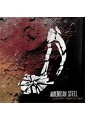 American Steel - Destroy Their Future (Music Cd)