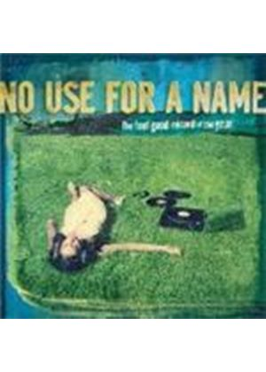 No Use For A Name - The Feel Good Record Of The Year (Music CD)