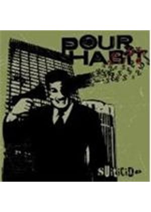 Pour Habit - Suiticide (Music CD)