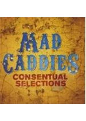 Mad Caddies - Consentual Selections (Music CD)