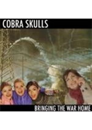 Cobra Skulls - Bringing The War Home (Music CD)