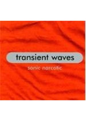 Transient Waves - Sonic Narcotic