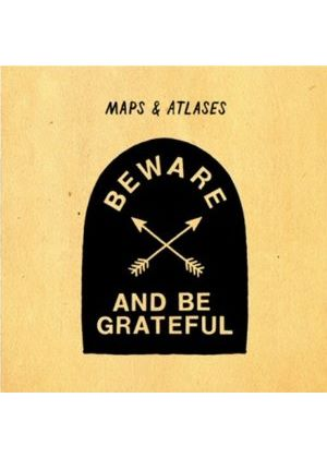 Maps & Atlases - Beware and Be Grateful (Music CD)