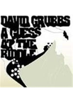 David Grubbs - Guess At The Riddle, A