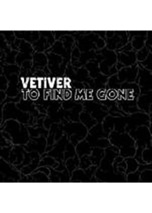 Vetiver - To Find Me Gone (Music CD)