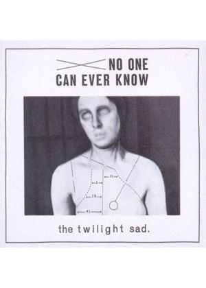 Twilight Sad (The) - No One Can Ever Know (Music CD)
