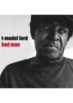 T-Model Ford - Bad Man (Music CD)