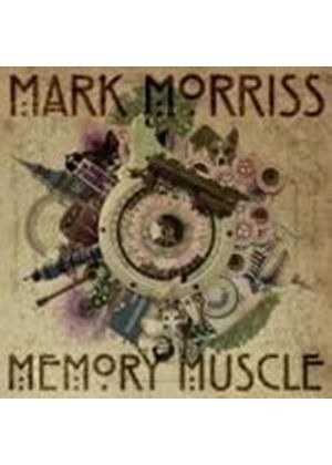 Mark Morriss - Memory Muscle (Music CD)