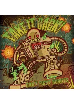 Take It Back! - Can't Fight Robots