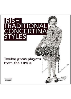 Various Artists - IRISH TRADITIONAL CONCERTINA STYLES