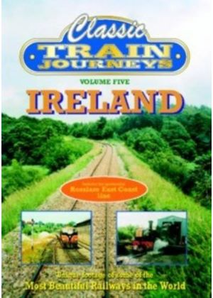 Classic Train Journeys - Ireland
