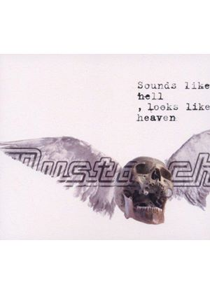 Mustasch - Sounds Like Hell, Looks Like Heaven (Music CD)