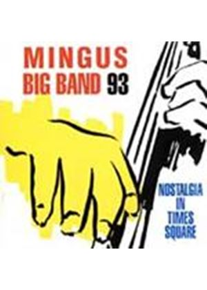 Mingus Big Band '93 - Nostalgia In Times Square (Music CD)