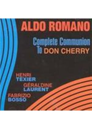 Aldo Romano - Complete Communication To Don Cherry (Music CD)